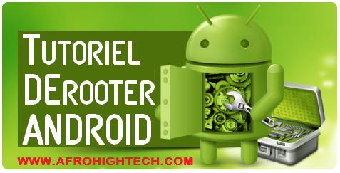 Derooter son téléphone Android