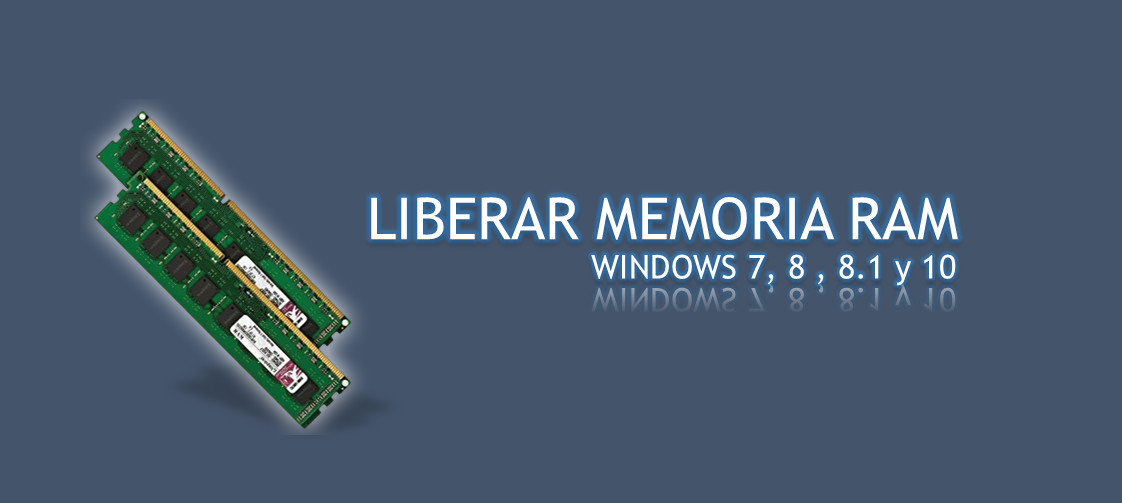 Liberar Memoria RAM Sin Programas Windows XP/7/8/10