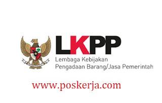 Lowongan Kerja Terbaru LKPP Januari 2018
