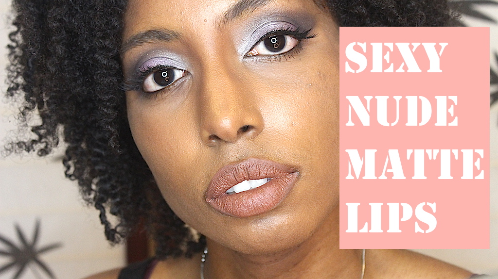 BEAUTY TUTORIAL | SEXY NUDE MATTE LIPS