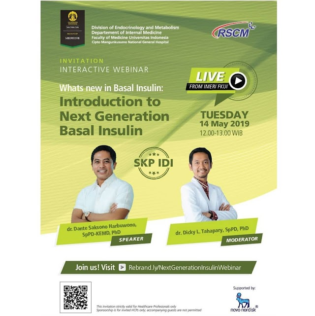 "WEBINAR : Free e-SKP IDI  ""Whats New in Basal Insulin : Introduction to Next Generation Basal Insulin""""  (14 Mei 2019)"