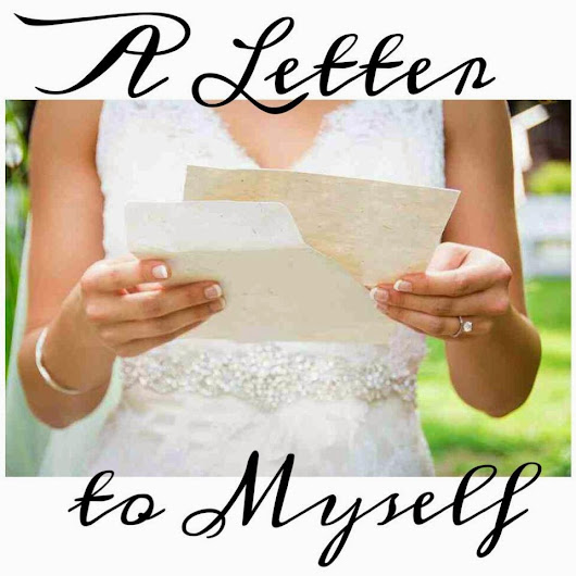 { TRUTH TIME! - A Letter To Myself }