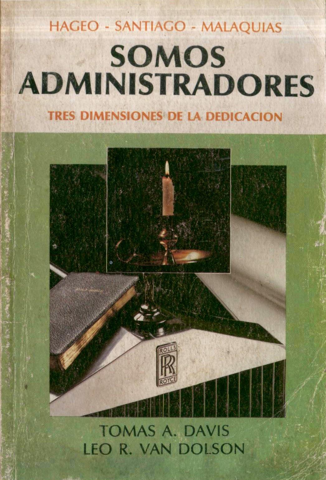 Tomas A. Davis y Leo R. Van Dolson-Somos Administradores-