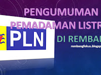 Pengumuman Pemadaman Listrik PLN di Rembang 2016