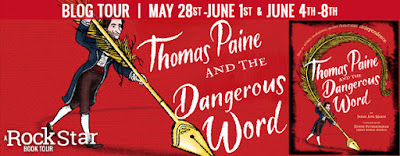 Thomas Paine and the Dangerous Word - Blog Tour