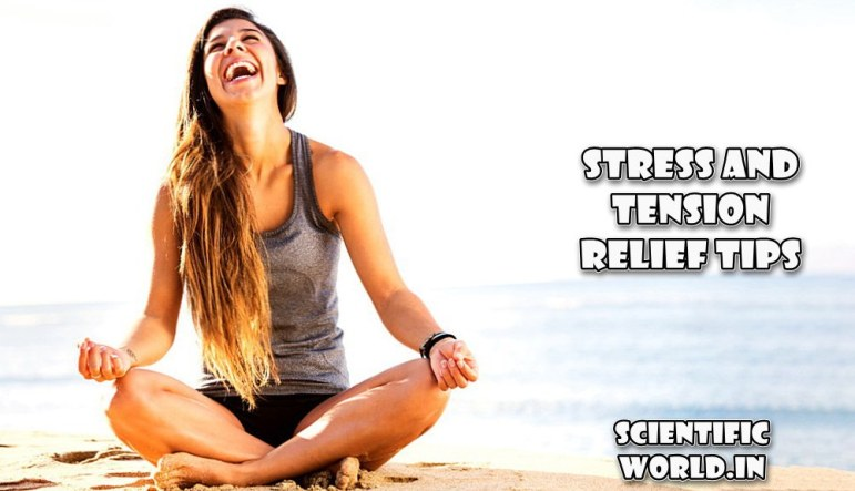 Stress and Tension Relief Tips
