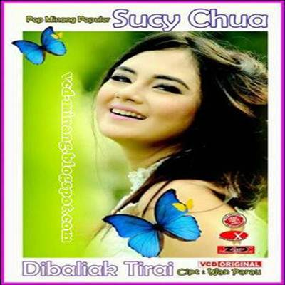 Download Lagu Minang Sucy Chua Di Baliak Tirai Full Album