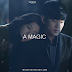 [DONGENG] a MAGIC