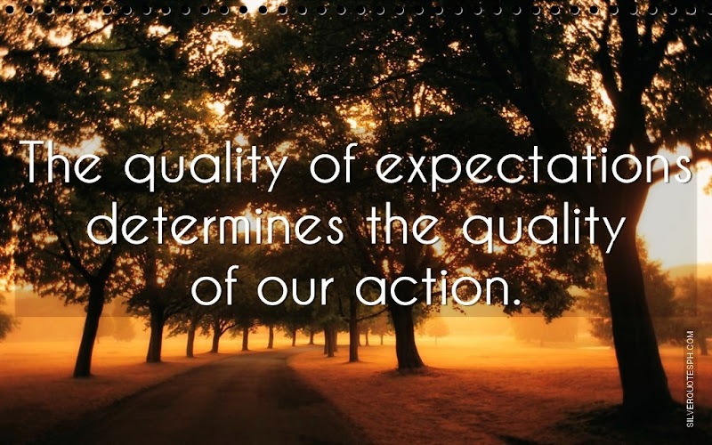 The Quality Of Expectations