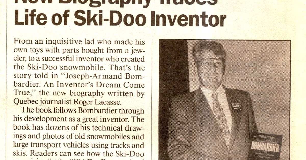 CLASSIC SNOWMOBILES OF THE PAST: SKI-DOO INVENTOR BIOGRAPHY