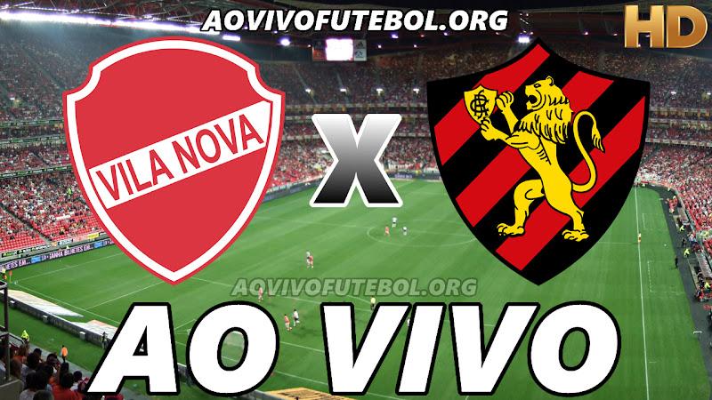 Assistir Vila Nova vs Sport Ao Vivo HD