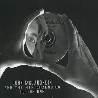 John McLaughlin And The 4th Dimension – 2010 - To The One