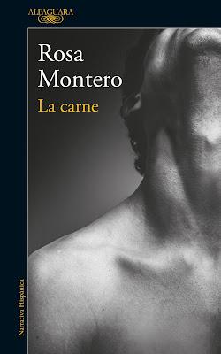 La carne, Rosa Montero, editorial Alfaguara
