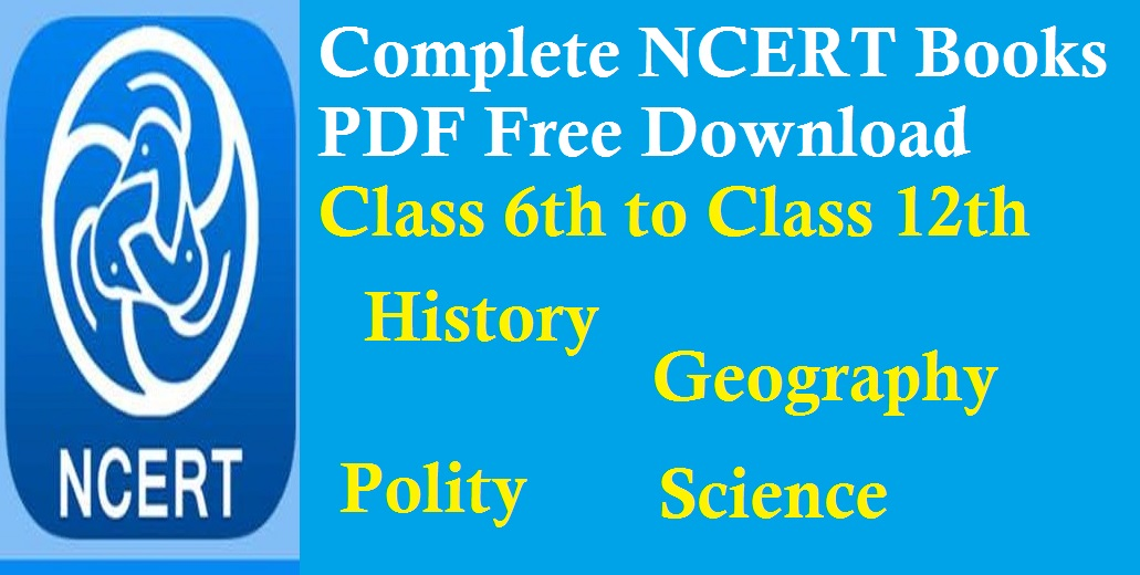 Complete Ncert Books Pdf Free Download Class 6th To Class 12th