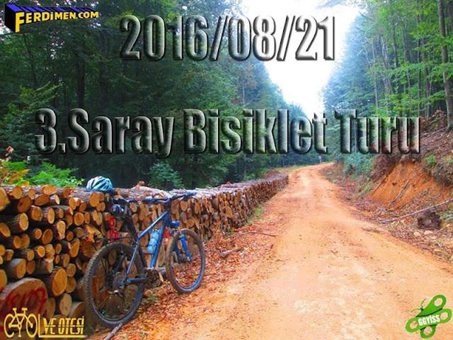 2016/08/21 3.Saray Bisiklet Etkinliği ardından Ormanda Kaybolmaca