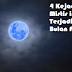 4 Kejadian Mistis ini Akan Terjadi Ketika Bulan Purnama