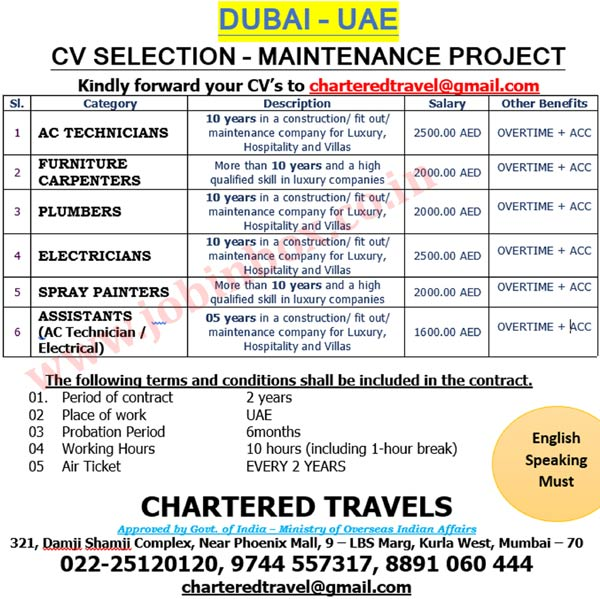 CV SELECTION - JOBS IN DUBAI UAE - MAINTENANCE PROJECT - CHARTERED TRAVELS Chartered Travels, Jobs in UAE, Dubai Jobs, AC Technician, Furniture Carpenter, Plumber, Electrician, Electrical Jobs, Spray Painter,