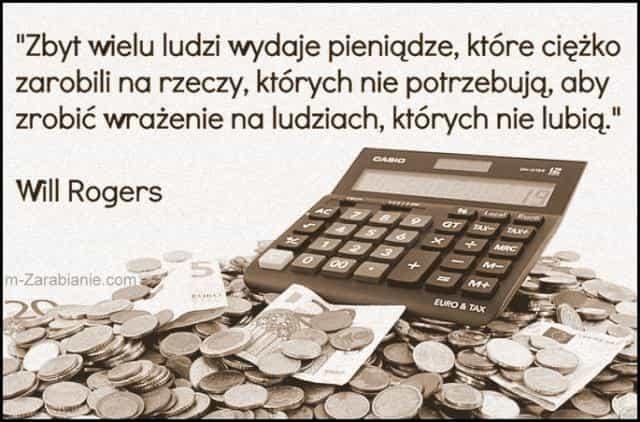 Will Rogers, cytaty o oszczędzaniu i pieniądzach.