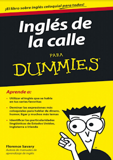 Descargar ebook pdf aprender inglés gratis Inglés de la calle para Dummies Florence Savary