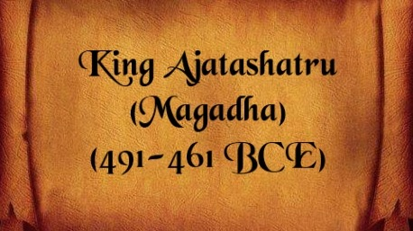 King Ajatashatru also known as Kunika, son of King Bimbisara of the Haryanka Dynasty.