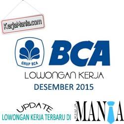 Lowongan Kerja Bank BCA Desember 2015