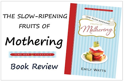 The Slow-Ripening Fruits of Mothering