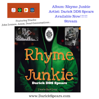 """OUT NOW: """"RHYME JUNKIE"""" ALBUM BY DARICK DDS SPEARS"""