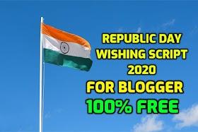 Republic Day Wishing Script 2020 For Blogger