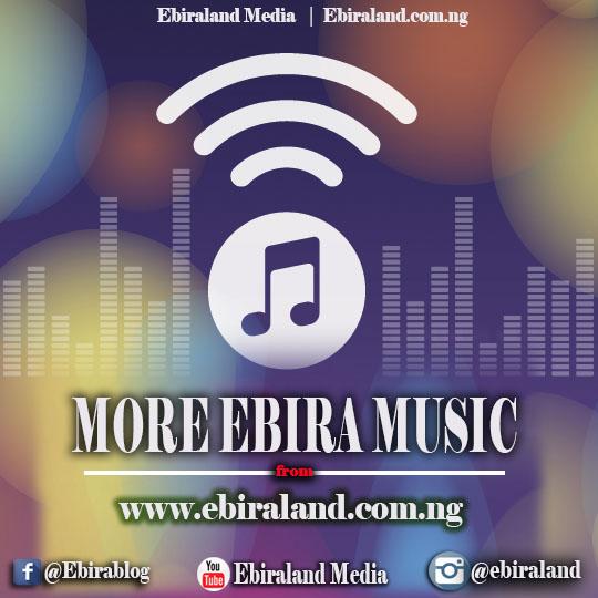 Ebira Music: Diyo Ozi Niger - Izoku Download For Free