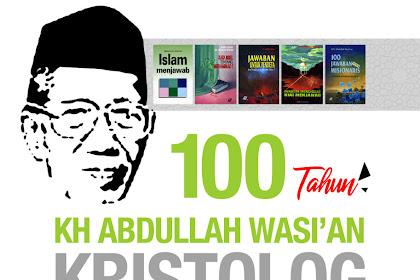 Berguru Dakwah dan Kristologi kepada KH Abdullah Wasi'an
