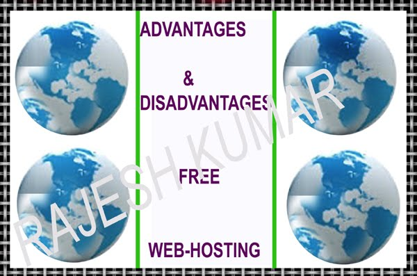Advantages And Disadvantages Of   Free  Web  Hosting – in Hindi