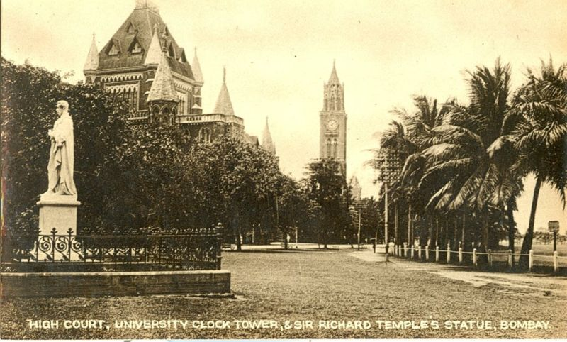 High Court, University Clock Tower and Sir Richard Temple's Statue - Bombay (Mumbai)