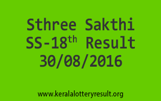 Sthree Sakthi SS 18 Lottery Result 30-08-2016