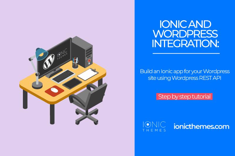 Ionic and WordPress Integration using WordPress REST API