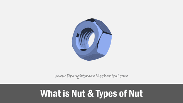 what-is-nut-and-types-of-nut-in-engineering-drawing-in-hindi