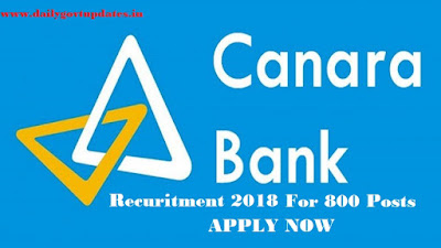 Canara bank vacancies 800 probationary officer - Apply online and now