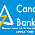 Canara Bank Recuritment 2018, For 800 Probationary Officer - Apply online and now