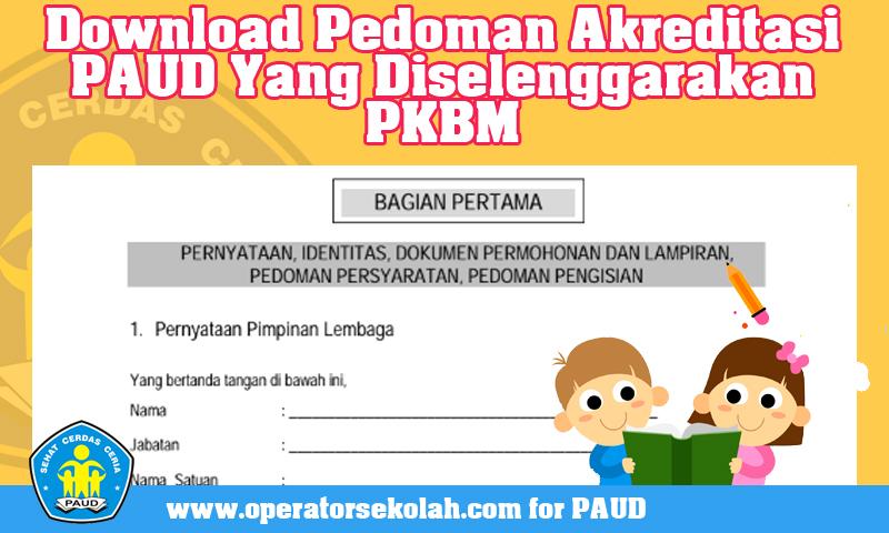 Download Pedoman Akreditasi PAUD Yang Diselenggarakan PKBM
