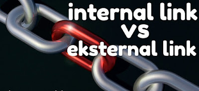 Pengertian Internal Link Dan External Link Serta Manfaatnya Untuk SEO On Page