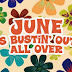 June Is Busting Out All Over