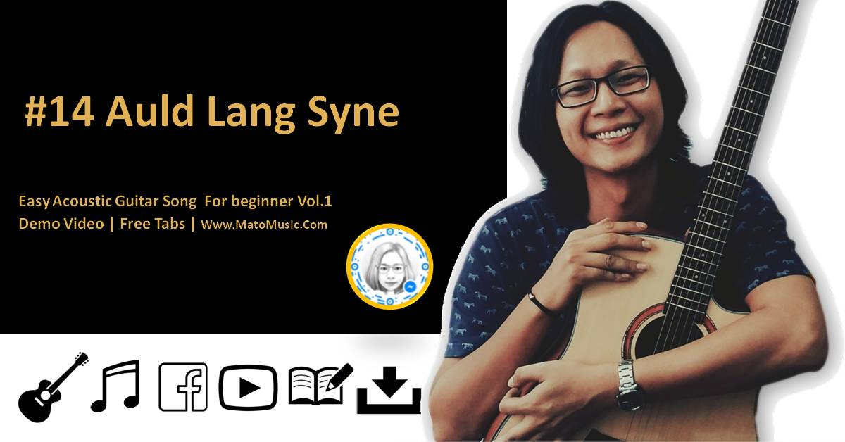 Auld Lang Syne Acoustic Guitar Tabs For Beginner | Video | Tabs by Mato Music