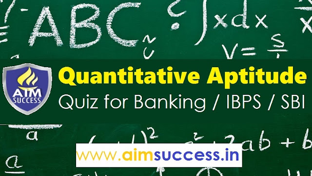 Quantitative Aptitude for SBI PO/Clerk 2018: 22 May