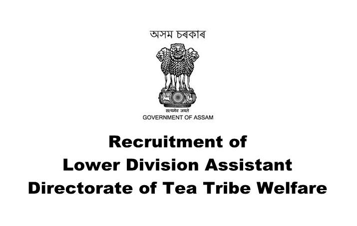 Directorate of Tea Tribe Welfare, Assam Recruitment 2019 for