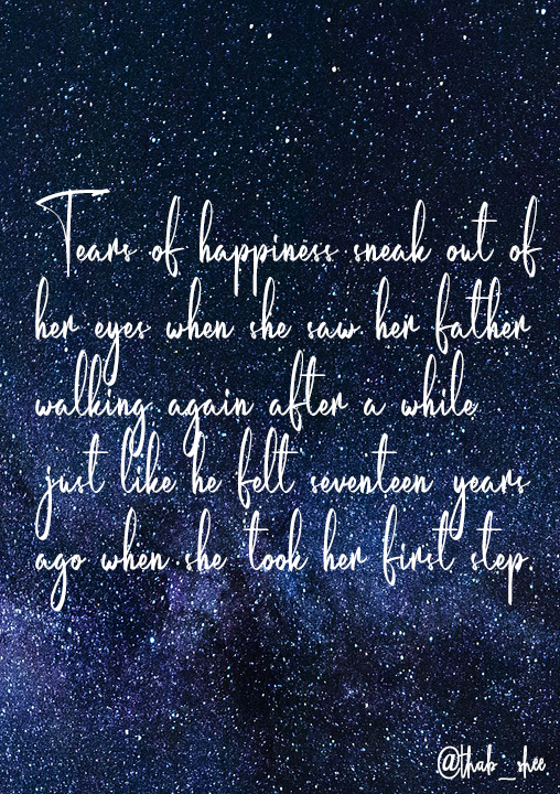 Quote - Tears of happiness sneak out of her eyes