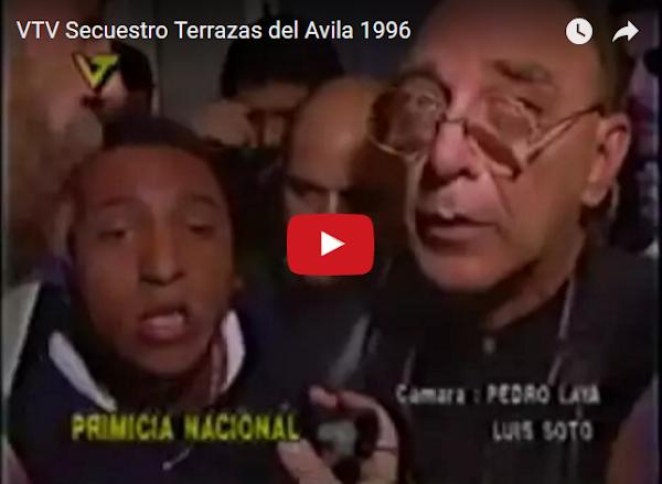 El Secuestro de Terrazas del Ávila en 1996 - Quién se acuerda?