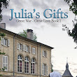 Julia's Gifts - Ellen Gable - Great War Great Love Book 1