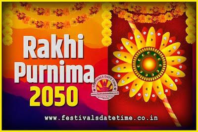 2050 Rakhi Purnima Date and Time, 2050 Rakhi Purnima Calendar