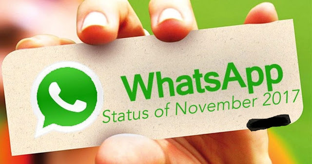 November 2017 Latest WhatsApp Status  Short Quotes