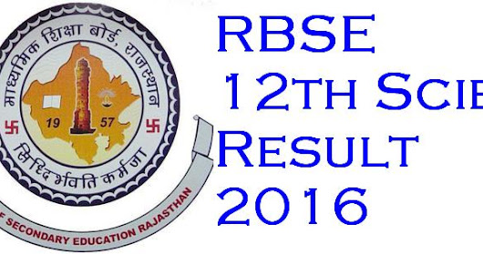 RBSE 12th Board Science 2016 Exam Result