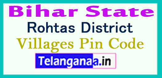 Rohtas District Pin Codes in Bihar State